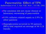 pancreatitis effect of tpn kalfarentzos et al j am coll nutr 10 156 19911