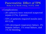 pancreatitis effect of tpn robin et al world j surg 14 572 19901