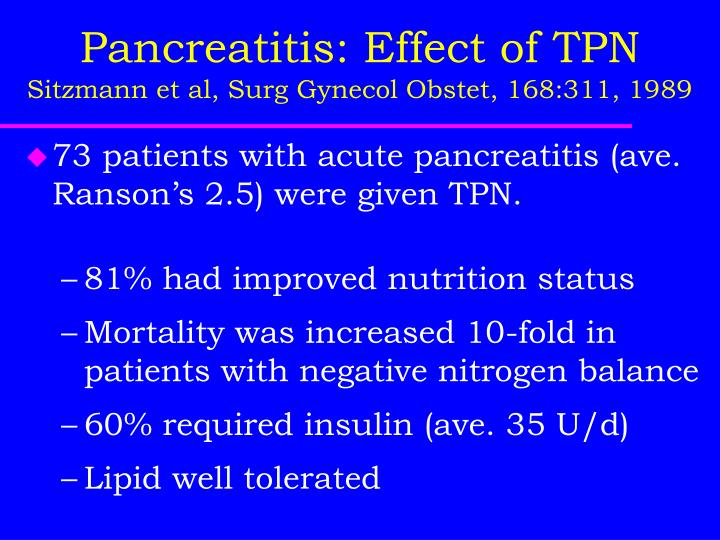 Pancreatitis: Effect of TPN