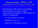 pancreatitis tpn vs tf kalfarentzos et al br j surg 84 1665 1997
