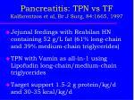 pancreatitis tpn vs tf kalfarentzos et al br j surg 84 1665 19971