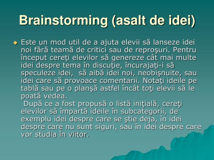 Brainstorming (asalt de idei)
