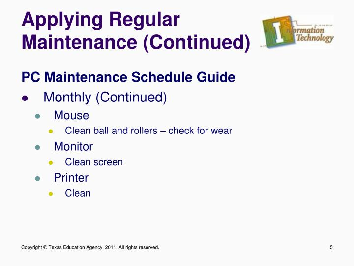 Applying Regular Maintenance (Continued)