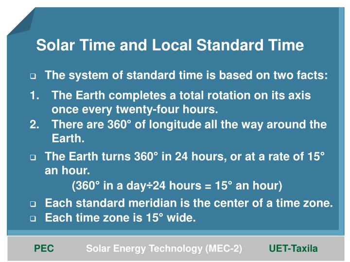 The system of standard time is based on two facts: