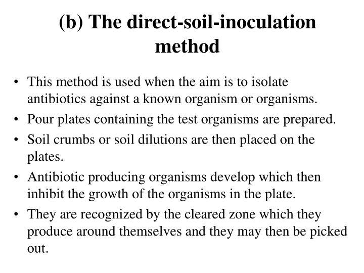 (b) The direct-soil-inoculation method