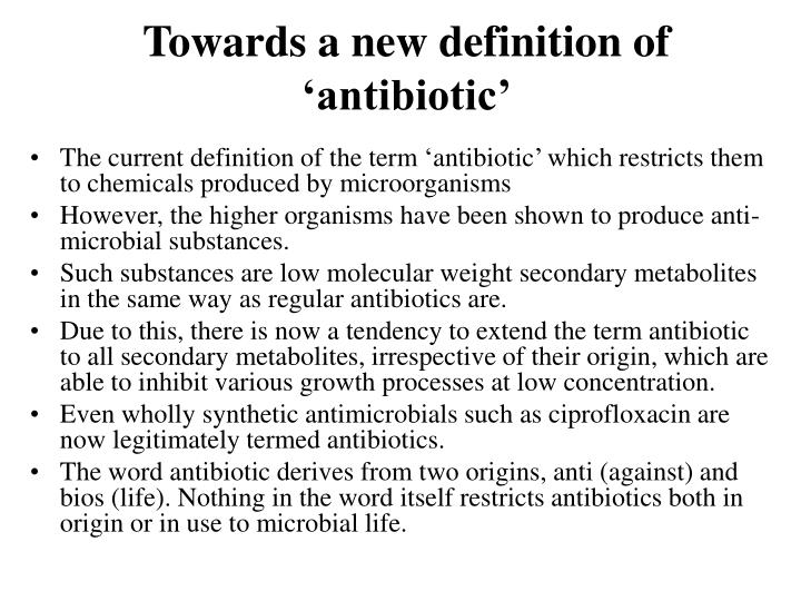 Towards a new definition of 'antibiotic'