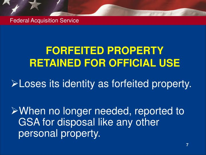 FORFEITED PROPERTY