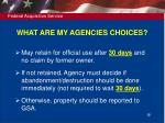 what are my agencies choices