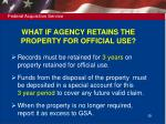 what if agency retains the property for official use