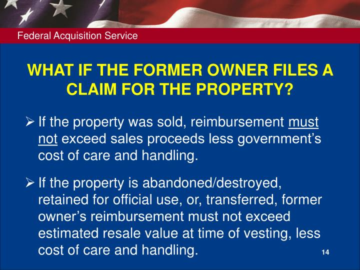 WHAT IF THE FORMER OWNER FILES A CLAIM FOR THE PROPERTY?