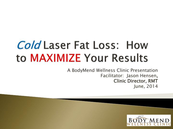Cold laser fat loss how to maximize your results