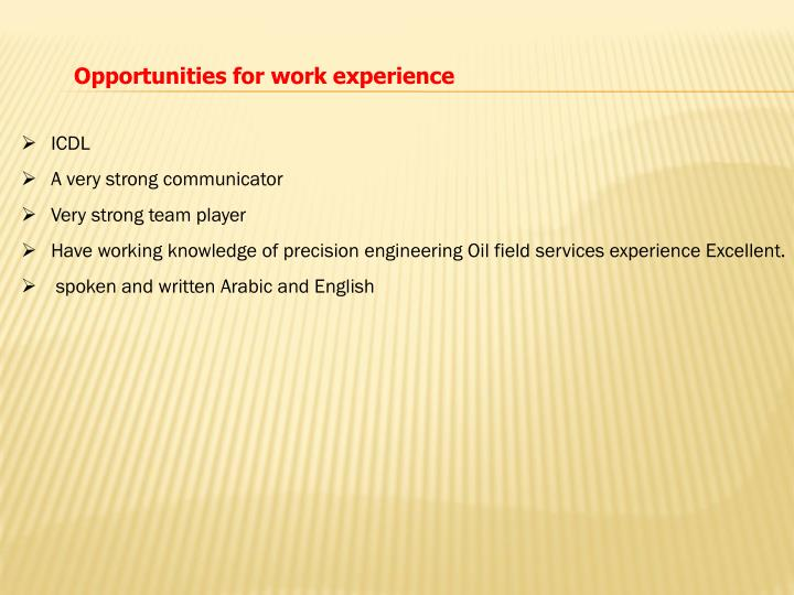 Opportunities for work