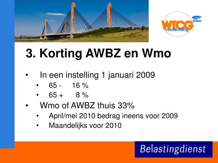 3. Korting AWBZ en Wmo