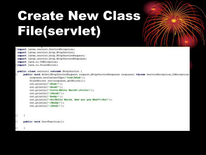 Create New Class File(servlet)