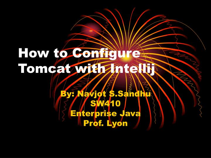 How to configure tomcat with intellij