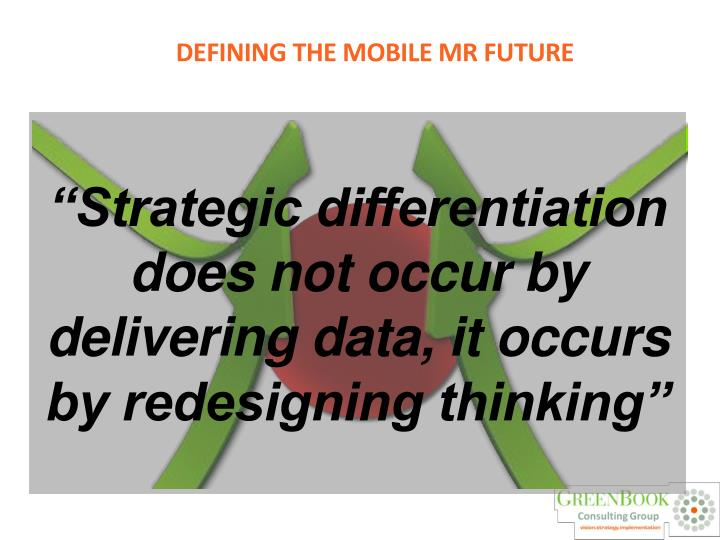 """Strategic differentiation does not occur by delivering data, it occurs by redesigning thinking"""