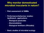 why monitor domesticated microbial inoculants in nature