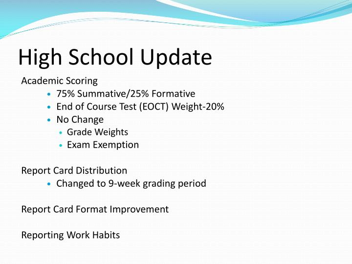 High School Update