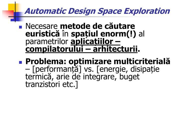 Automatic Design Space Exploration