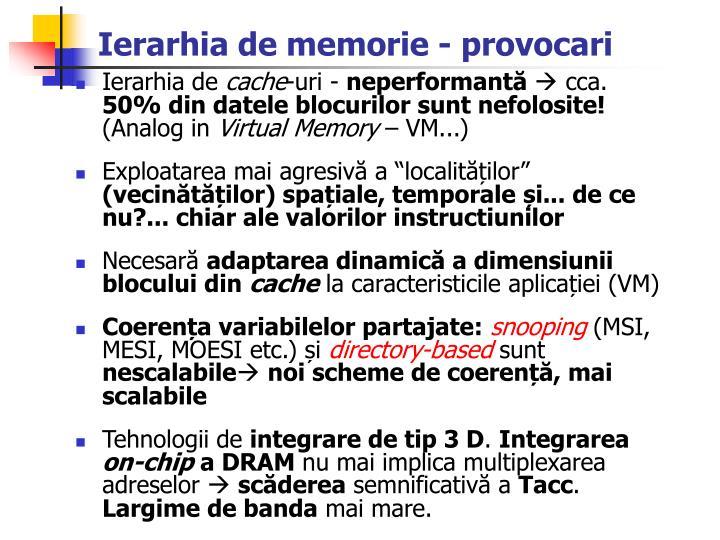 Ierarhia de memorie - provocari