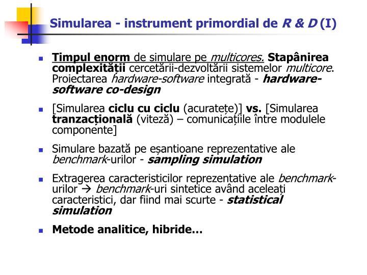 Simularea - instrument primordial de