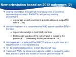 new orientation based on 2012 outcomes 2