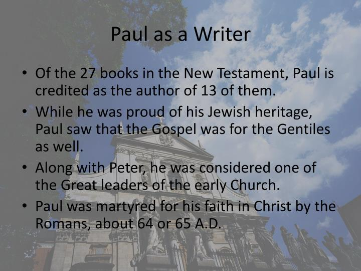 Paul as a Writer
