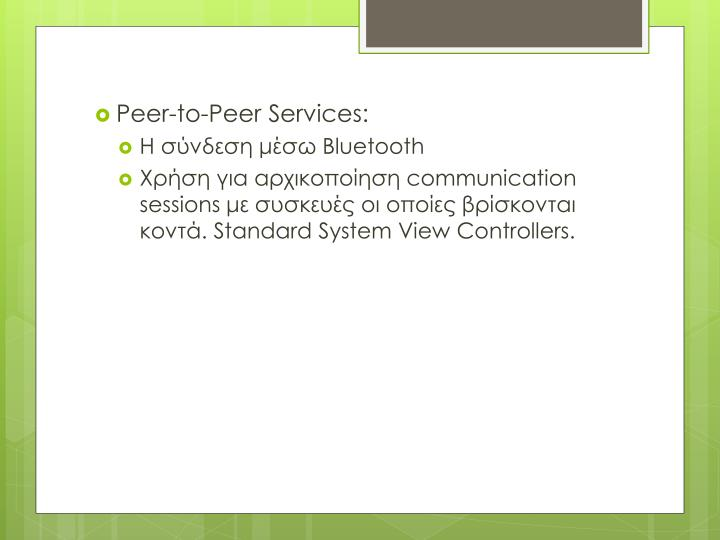 Peer-to-Peer Services
