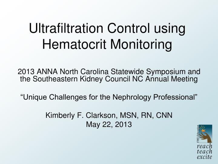 Ultrafiltration Control using Hematocrit Monitoring