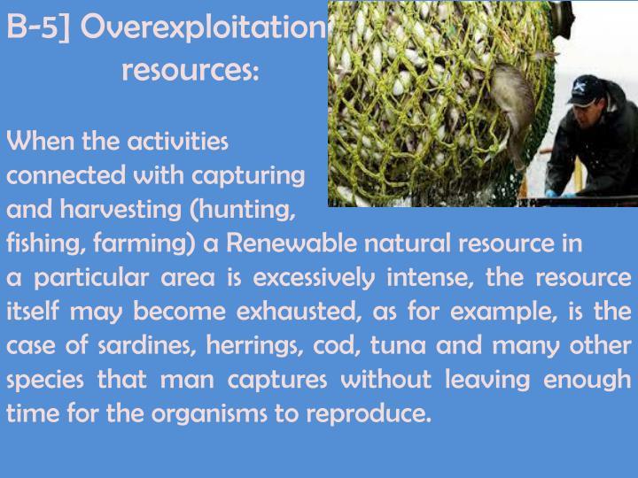 B-5] Overexploitation of