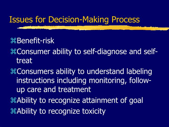 Issues for Decision-Making Process