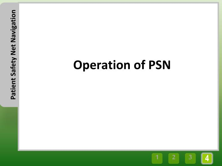 Operation of PSN