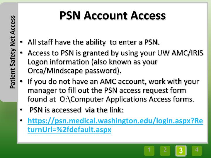 All staff have the ability  to enter a PSN.