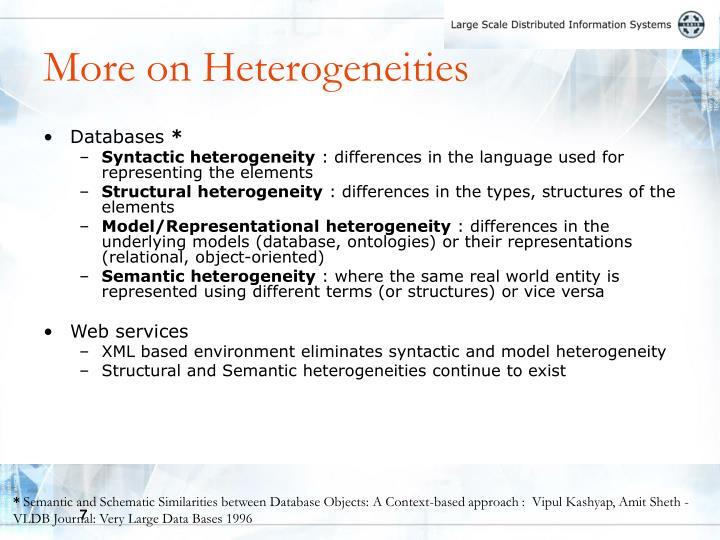 More on Heterogeneities