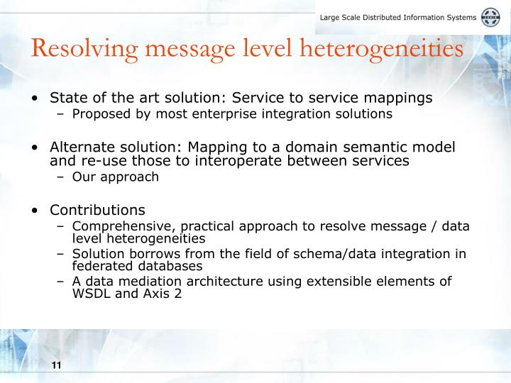 Resolving message level heterogeneities