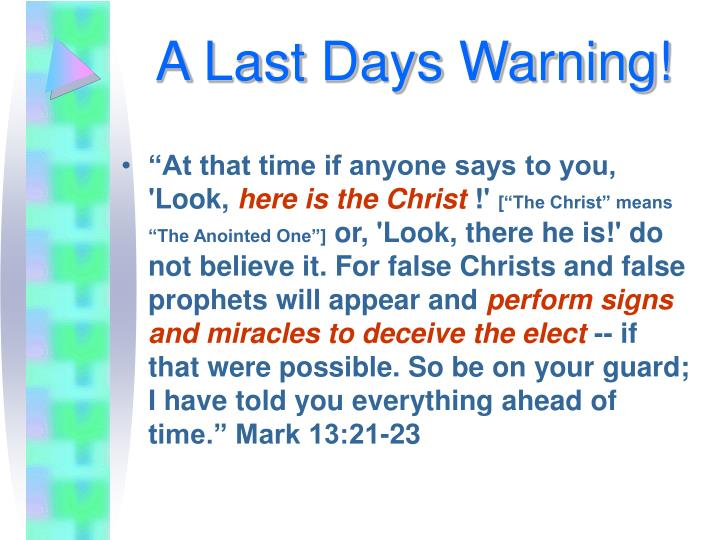A Last Days Warning!