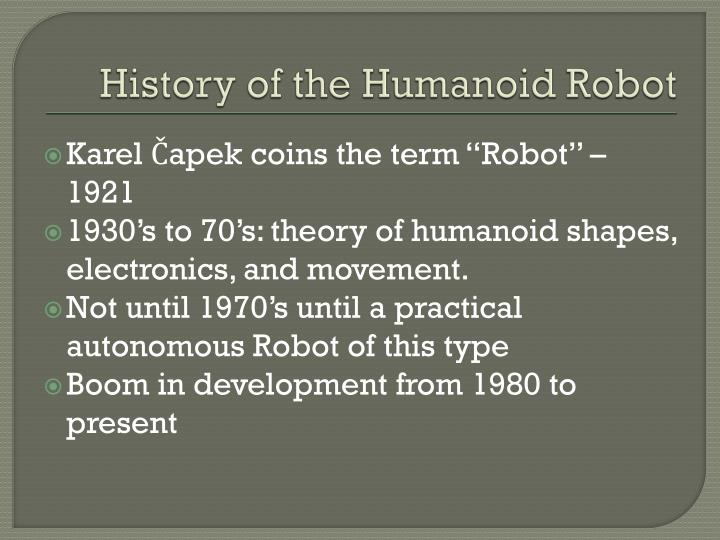 History of the Humanoid Robot