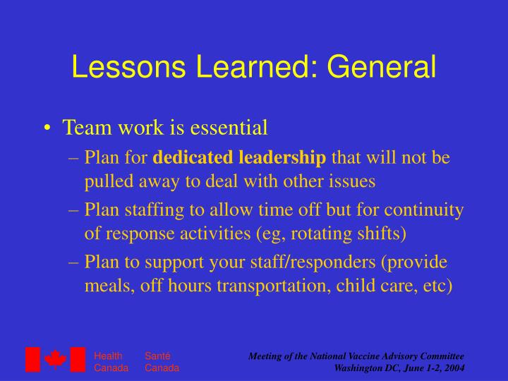 Lessons Learned: General