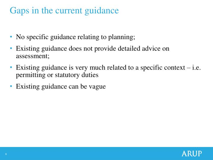 Gaps in the current guidance