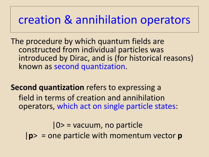 creation & annihilation operators
