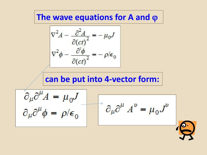 The wave equations for A and