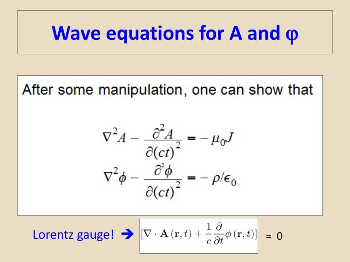 Wave equations for A and