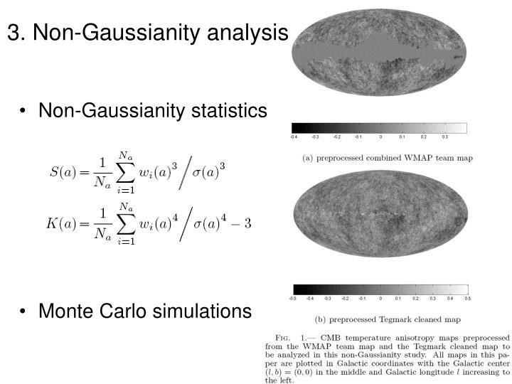 3. Non-Gaussianity analysis