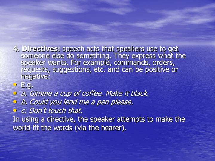 4. Directives: