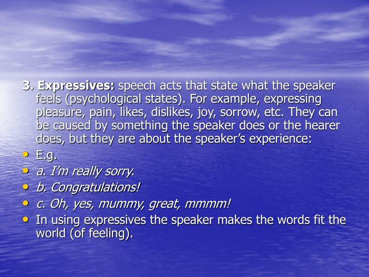 3. Expressives:
