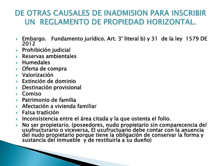 DE OTRAS CAUSALES DE INADMISION PARA INSCRIBIR UN  REGLAMENTO DE PROPIEDAD HORIZONTAL.