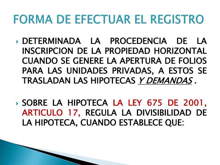 FORMA DE EFECTUAR EL REGISTRO
