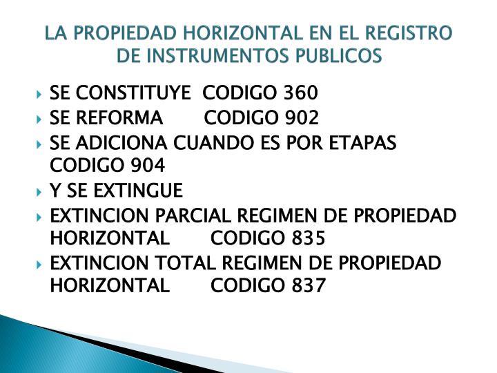 LA PROPIEDAD HORIZONTAL EN EL REGISTRO DE INSTRUMENTOS PUBLICOS