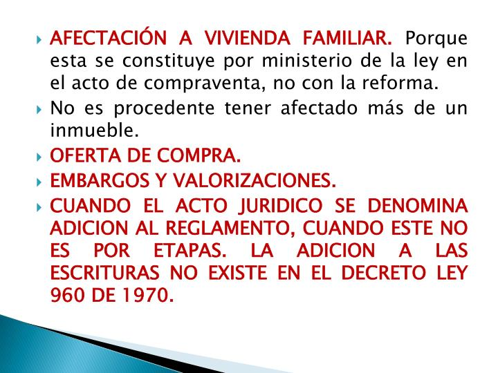 Afectación a vivienda familiar.