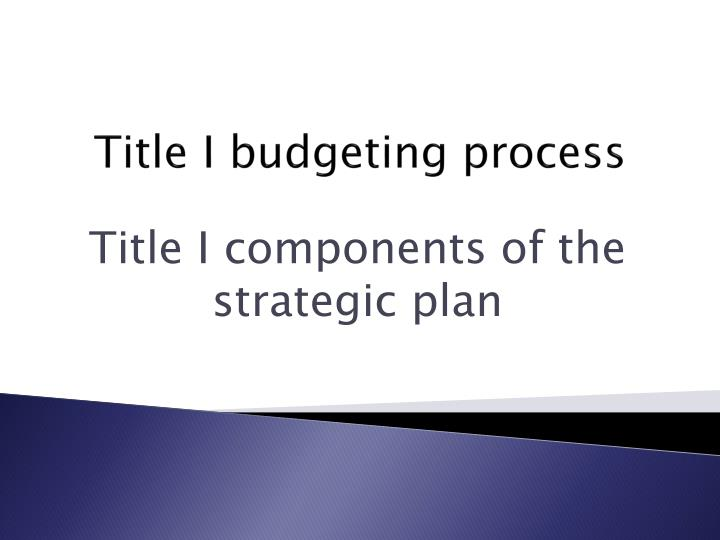 Title I budgeting process